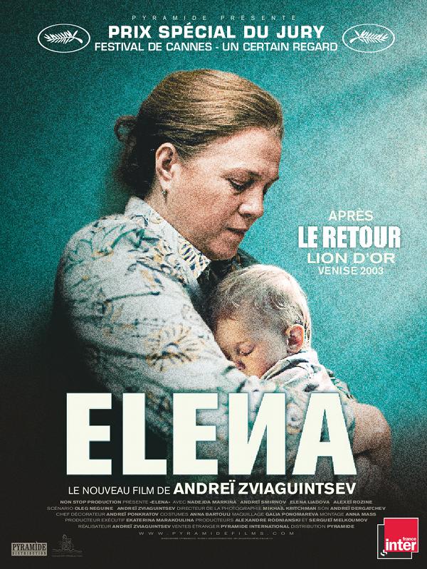Elena | Zvyagintsev, Andrei (Réalisateur)