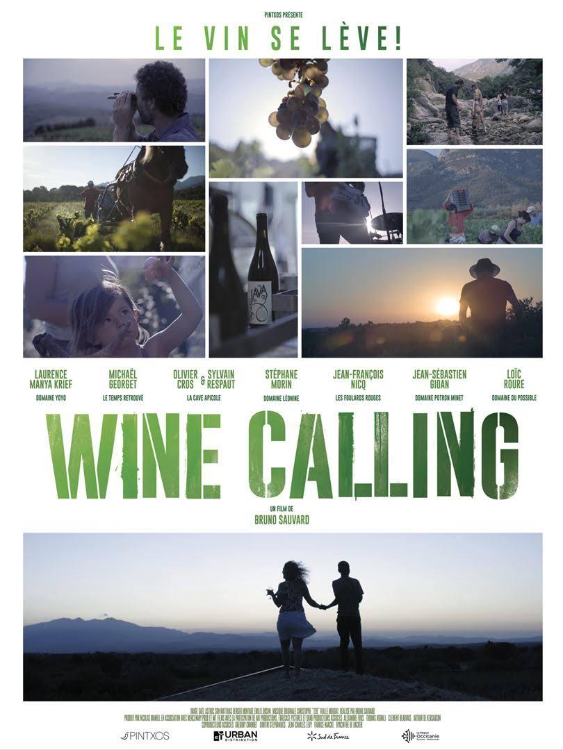 Wine Calling - Le Vin se lève