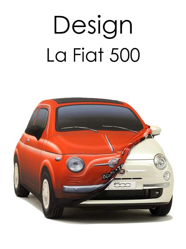 Design : la Fiat 500 |