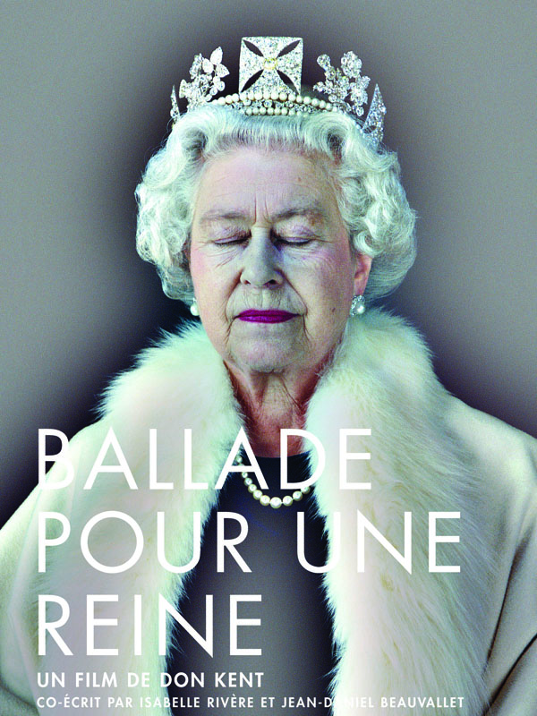 Ballade pour une reine | Kent, Don (Réalisateur)