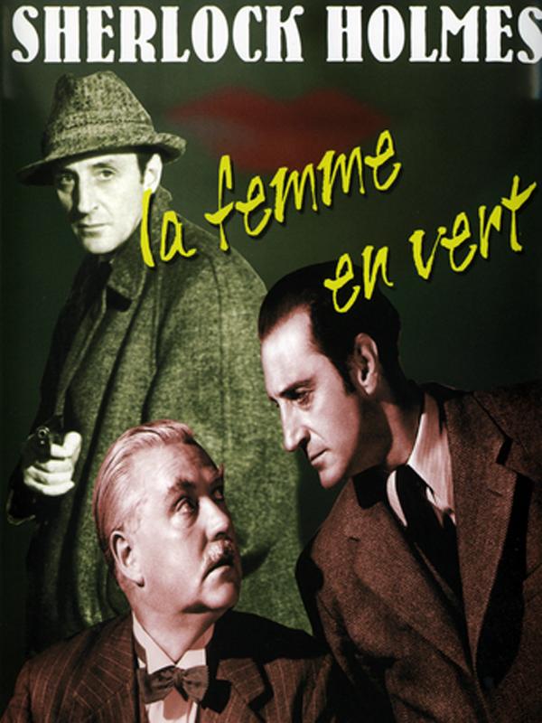 La femme en vert | William Neill, Roy (Réalisateur)