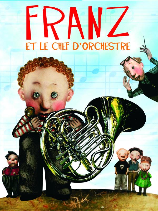 Franz et le chef d'orchestre | & Lotta Geffenblad, Uzi (Réalisateur)