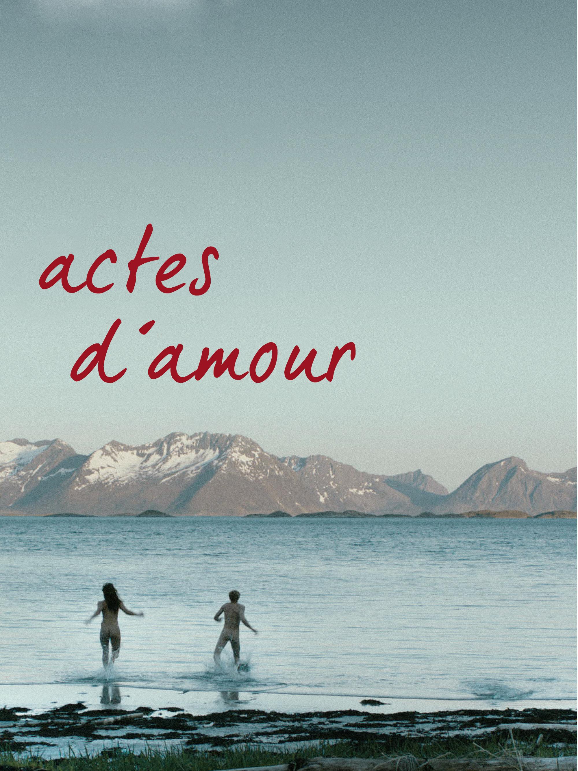 Actes d'amour | Ijäs, Matti (Réalisateur)
