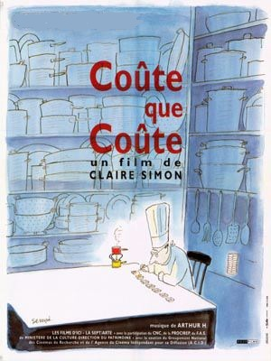 Coûte que coûte | Simon, Claire (Réalisateur)