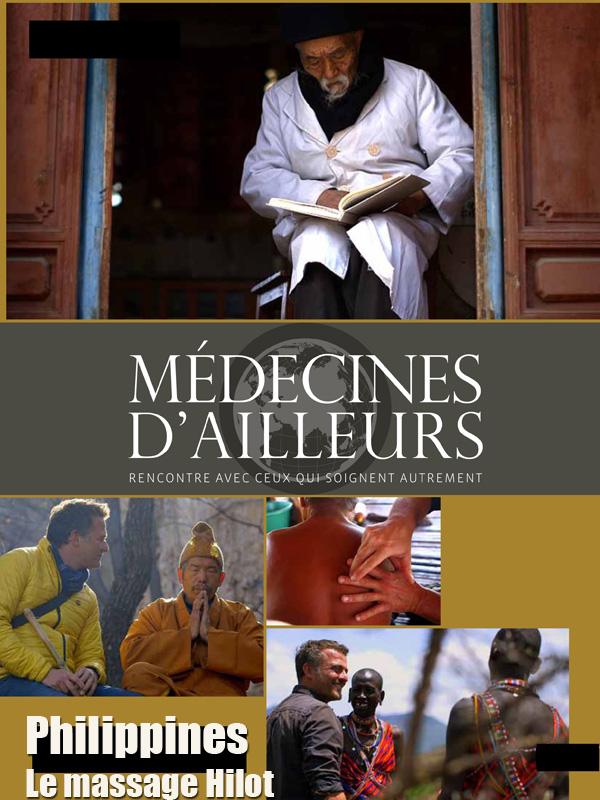 Médecines d'ailleurs - Philippines - Le massage Hilot | Ebermann, Timo (Réalisateur)