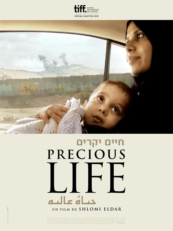 Precious life | Eldar, Shlomi (Réalisateur)