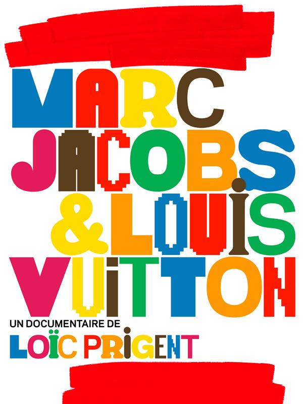Marc Jacobs & Louis Vuitton | Prigent, Loïc (Réalisateur)