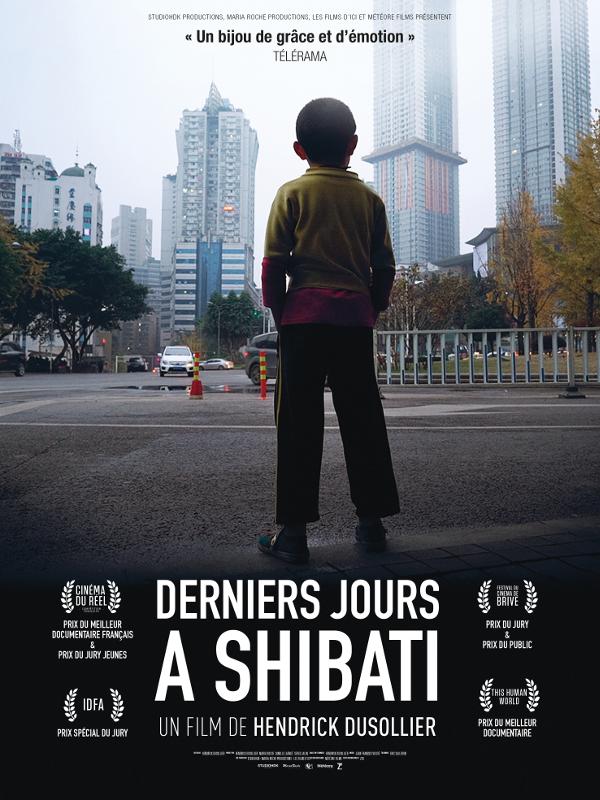 Derniers jours à Shibati | Dusollier, Hendrick (Réalisateur)