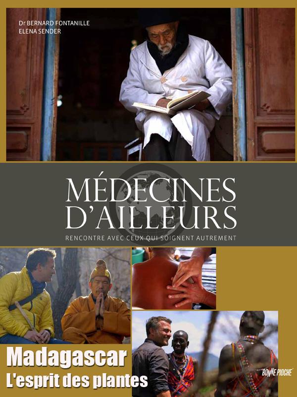 Médecines d'ailleurs - Madagascar - L'esprit des plantes | Correa, Stéphane (Réalisateur)