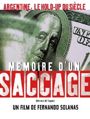 Mémoire d'un saccage | Solanas, Fernando Ezequiel (Réalisateur)