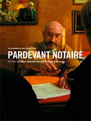 Pardevant notaire | Roudil, Marc-Antoine (Réalisateur)