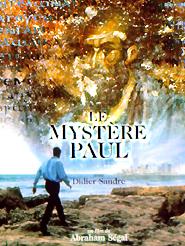 Le Mystère Paul | Ségal, Abraham (Réalisateur)