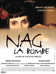 """Afficher """"Nag la bombe"""""""