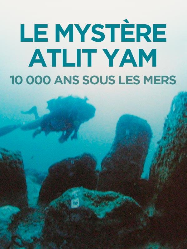 Le mystère Atlit Yam | Bergeron, Jean (Réalisateur)