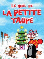 Le Noël de la petite taupe (volume 4)