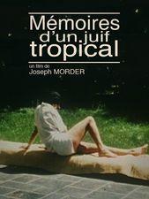 Mémoires d'un juif tropical