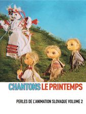 Chantons le printemps - Perles de l'animation slovaque Volume 2