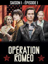 Opération Roméo - Saison 1 - Épisode 1