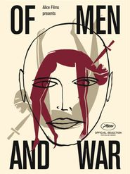 Of Men and War (Des hommes et de la guerre)