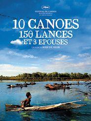 Dix canoës, cent cinquante lances et trois épouses