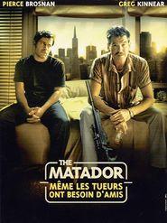 The Matador - Même les teurs ont besoin d'amis