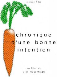 Chronique d'une bonne intention (Stationen eines guten Willens)