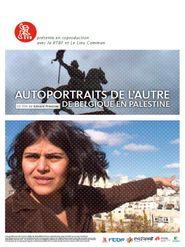 Autoportraits de l'autre, de Belgique en Palestine