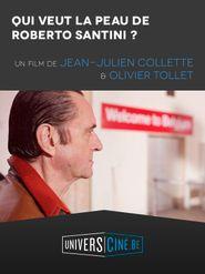 Qui veut la peau de Roberto Santini?
