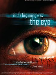 In the Beginning was the Eye