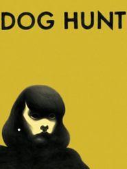 Dog Hunt