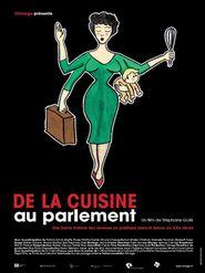 De la cuisine au parlement (Kinder, Küche, Politik)