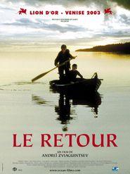 Le Retour (Andrei Zvyagintsev)