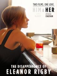 The Disappearance of Eleanor Rigby : Her
