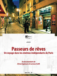 Passeurs de rêves - Un voyage dans les cinémas indépendants de Paris