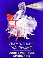 Champs-Élysées Film Festival - Courts Métrages Américains