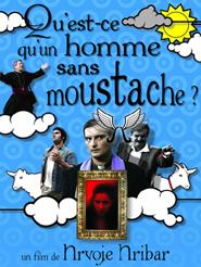 Qu'est-ce qu'un homme sans moustache ?