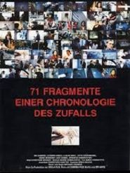71 Fragmente einer Chronologie des Zufalls