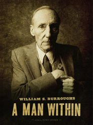 William S. Burroughs, A Man Within