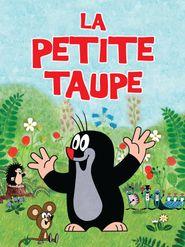La Petite taupe (volume 1)