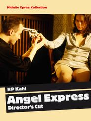 Angel Express (Director's Cut)