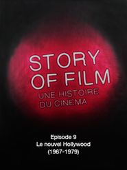Story of Film - 09 - Le nouvel Hollywood (1967-1979)