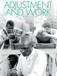 Adjustment and Work