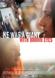 He was a giant with brown eyes (C'était un géant aux yeux bruns)