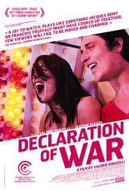 La Guerre est déclarée (Declaration of War)
