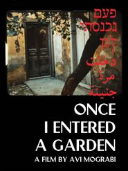 Once I entered a garden