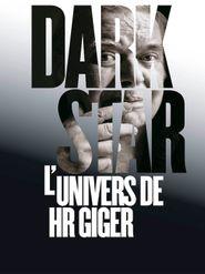Dark Star : L'univers de HR Giger