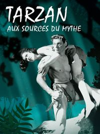 Movie poster of Tarzan, aux sources du mythe