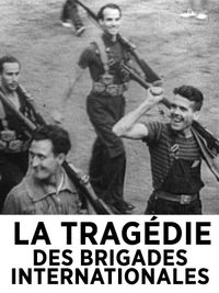 Movie poster of La tragédie des brigades internationales