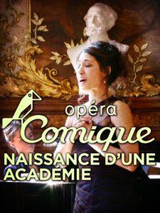 Opéra comique, naissance d'une académie
