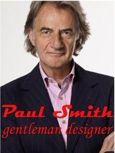 Paul Smith, gentleman designer